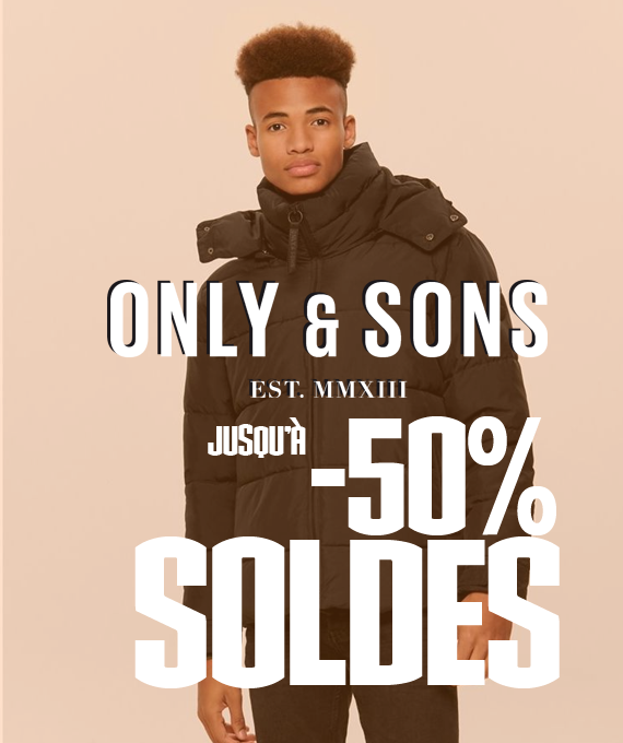 SOLDES ONLY&SONS